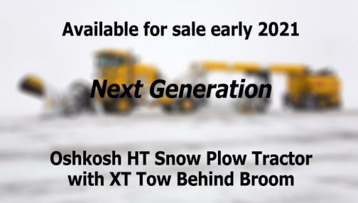 Next generation Oshkosh HT snow plow tractor with XT tow behind broom